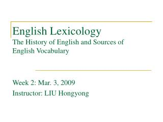 English Lexicology The History of English and Sources of English Vocabulary