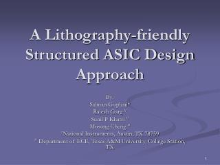 A Lithography-friendly Structured ASIC Design Approach