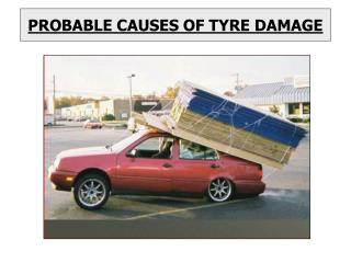 probable causes of tyre damage