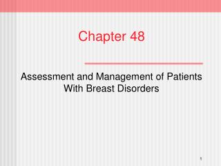 Assessment and Management of Patients With Breast Disorders