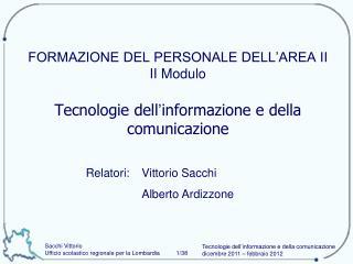 Vittorio Sacchi  Alberto Ardizzone