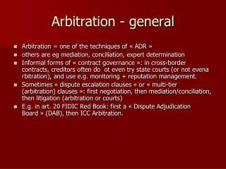 Arbitration - general