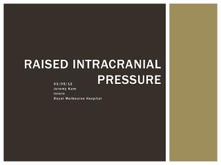Raised Intracranial Pressure