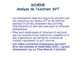 SCHENE Analyse de l existant SVT