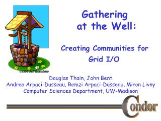 Gathering  at the Well:  Creating Communities for Grid I