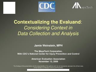 Contextualizing the Evaluand:  Considering Context in  Data Collection and Analysis