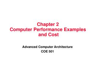 Chapter 2 Computer Performance Examples  and Cost