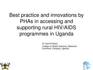 Best practice and innovations by PHAs in accessing and supporting rural HIV