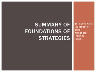 Summary of Foundations of Strategies