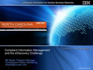 Compliant Information Management  and the eDiscovery Challenge