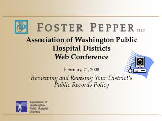 Association of Washington Public Hospital Districts  Web Conference  February 21, 2008