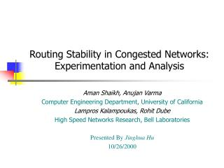 Routing Stability in Congested Networks: Experimentation and Analysis