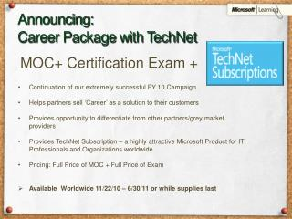 Announcing:  Career Package with TechNet