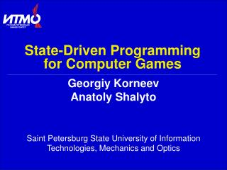 State-Driven Programming  for Computer Games