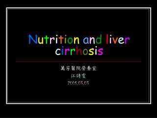 Nutrition and liver cirrhosis