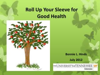 Roll Up Your Sleeve for Good Health