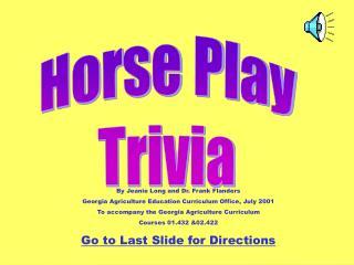 Horse Play Trivia