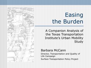 Easing the Burden A Companion Analysis of the Texas ...