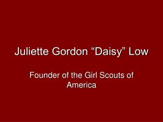 juliette gordon  daisy  low