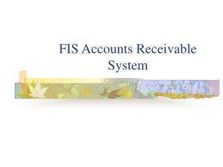 fis accounts receivable system