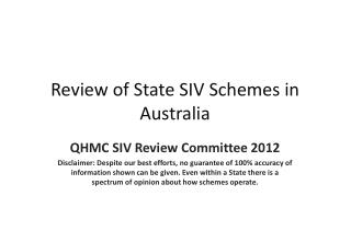 Review of State SIV Schemes in Australia