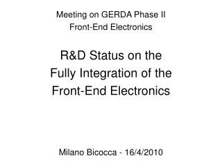 Meeting on GERDA Phase II  Front-End Electronics