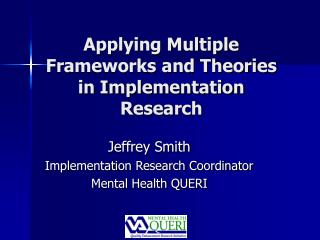 applying multiple frameworks and theories in implementation research