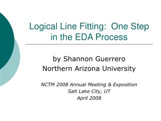 Logical Line Fitting:  One Step in the EDA Process