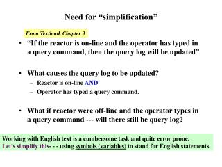 Need for  simplification