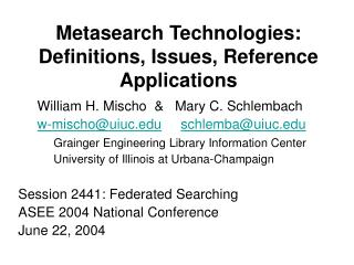 Metasearch Technologies: Definitions, Issues, Reference Applications