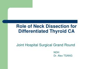 Role of Neck Dissection for Differentiated Thyroid CA