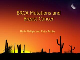 BRCA Mutations and  Breast Cancer