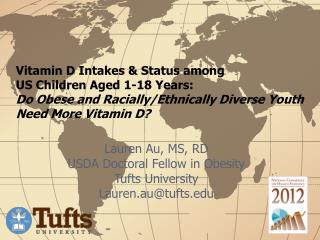 Vitamin D Intakes  Status among  US Children Aged 1-18 Years:  Do Obese and Racially
