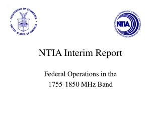 NTIA Interim Report