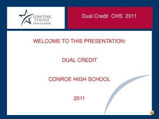 Dual Credit  CHS  2011