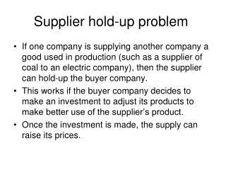 Supplier hold-up problem
