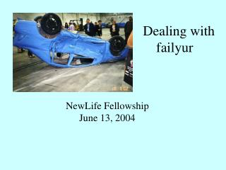 Dealing with failyur