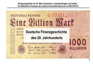 Deutsche Finanzgeschichte  des 20. Jahrhunderts