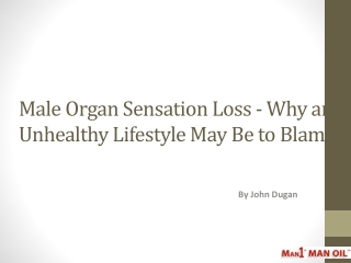 Male Organ Sensation Loss - Why an Unhealthy Lifestyle