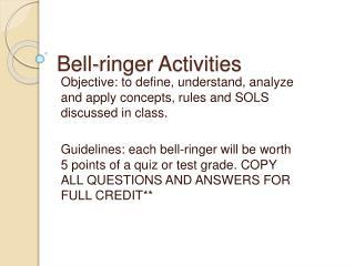 Bell-ringer Activities