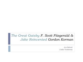 The Great Gatsby F. Scott Fitzgerald   Jake Reinvented Gordon Korman