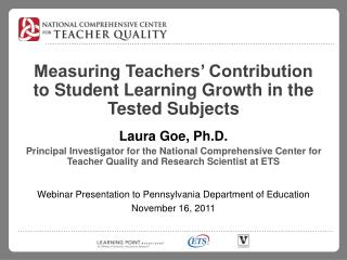 Measuring Teachers  Contribution to Student Learning Growth in the Tested Subjects