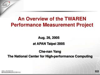 An Overview of the TWAREN  Performance Measurement Project