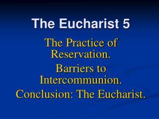 the eucharist 5