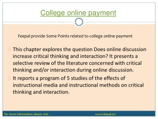 The best way to collect the college fees online.