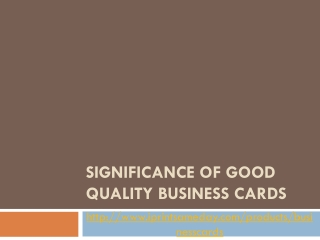 SIGNIFICANCE OF GOOD QUALITY BUSINESS CARDS