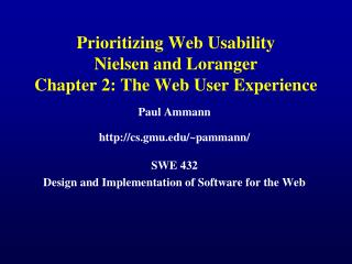 Prioritizing Web Usability Nielsen and Loranger Chapter 2: The Web User Experience