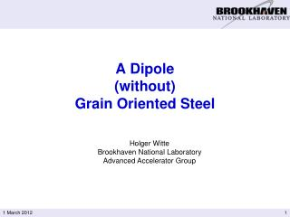 A Dipole  without  Grain Oriented Steel