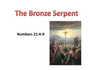 The Bronze Serpent