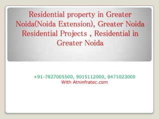 Residential property in Greater Noida (Noida Extension)